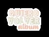 QuieroVolverAlbum