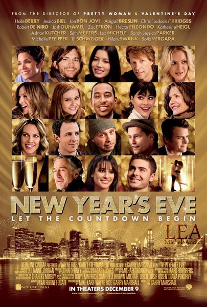 NEW YEAR'S EVE:Découvrez l'affiche du prochain film de Lea:New Year's Eve,qui sortiras le 9décembre au Etats-Unis et le 21décembre en France.Vive les photos retouchées.