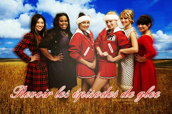 GLEE:Revoir les épisodes de Glee !