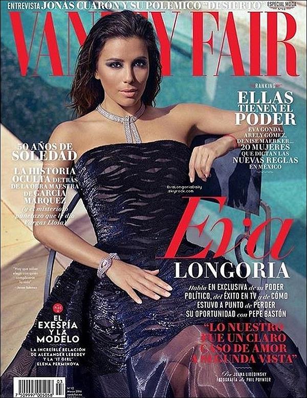 📷 Eva fait la couverture de Vanity Fair Magazine.  Mars 2o16. Mexique.