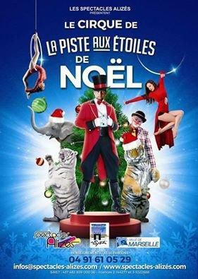 L'affiche du cirque de noël de la piste aux étoiles pour Marseille !