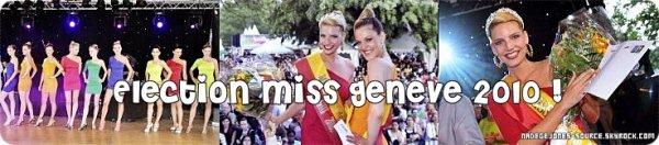 Election Miss Genève 2010 + Photos professionnelles.