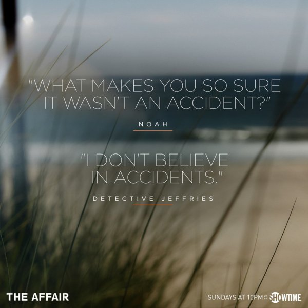 The Affair Noah Solloway et le détective Jeffries... episodes 5 et 8
