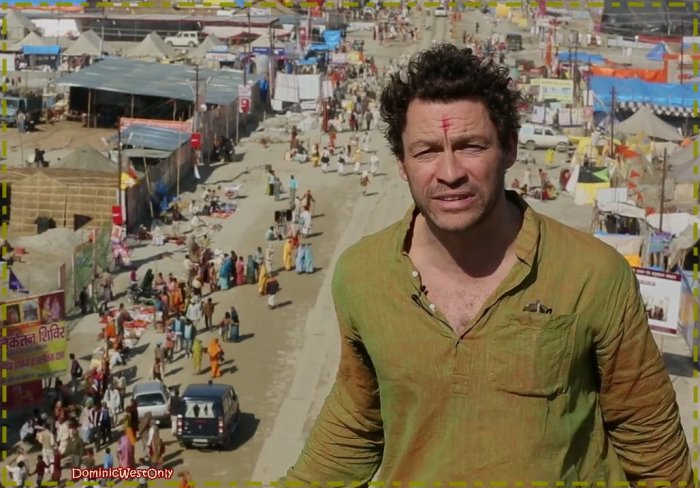 Dominic West en Inde ,suite et Fin...
