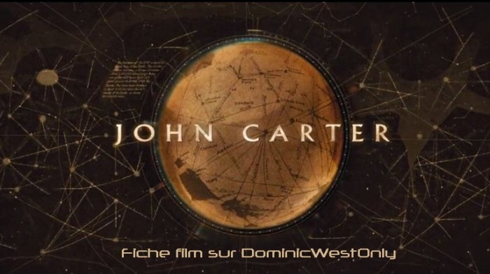 -- fiche Film : John Carter --