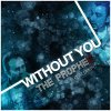 The PropheC - Without You  (2010)