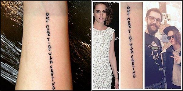 """-- 07 Janvier: Cette semaine, nous avons eu notre premier aperçu du nouveau tatouage de Kristen sur son avant-bras gauche qui se lit Une fois de plus avec le sentiment. Le tatouage est, ce qui semble être la propre écriture de Kristen, et en provenance de l'un des entretiens de Kristen de l'année dernière, il semble que le tatouage est un poème lyrique d'une chanson Blink 182 """"Laissez-moi réfléchir ... Vous savez quand vicié de votre get de la musique? Ma musique est tellement vicié dès maintenant et quand cela arrive, je reviens en arrière - chemin du retour. I love Blink 182, je l'aime, l'amour, l'amour entre eux. Et que l'on ligne """"Une fois de plus avec le sentiment"""" est assez approprié pour moi aussi. Je suis toujours comme «Ok, une fois de plus, une fois de plus, une fois de plus!"""" Je vais le faire pour le reste de ma vie. """" --"""