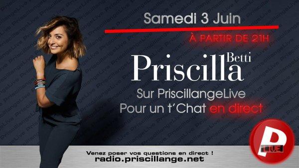 Priscilla sera en chat live le 03 juin sur Priscillangelive