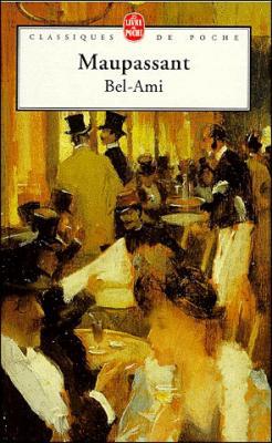 Guy de Maupassant : Bel-Ami