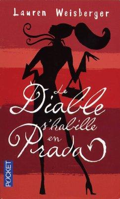 Lauren Weisberger :  Le diable s'habille en Prada