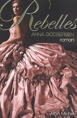 Anna Godbersen : Rebelles