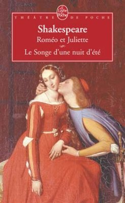 Shakespeare : Roméo & Juliette