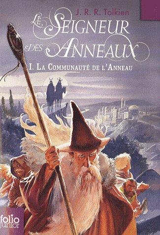 J.R.R Tolkien : Le seigneur des Anneaux : La Communauté de l'Anneau