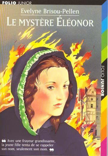 Evelyne Brisou-Pellen : Le mystère Eléonore