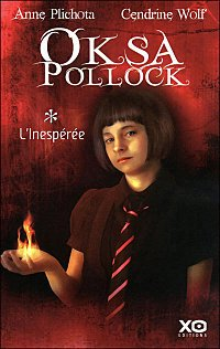 Anne Plichota et Cendrine Wolf : Oksa Pollock
