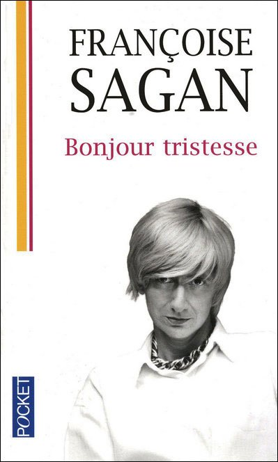 Françoise Sagan : Bonjour tristesse