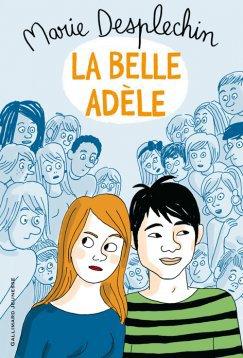 Marie Desplechin : La belle Adèle