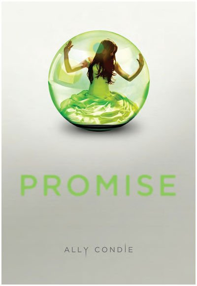 Ally Condie : Promise