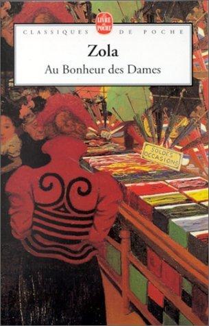 Emile Zola : Au Bonheur des Dames ♥ ♥ ♥