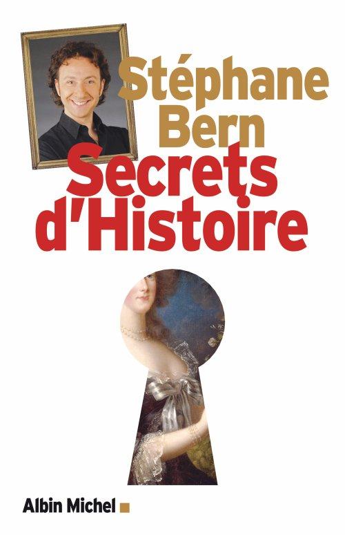 Stéphane Bern : Secrets d'Histoire