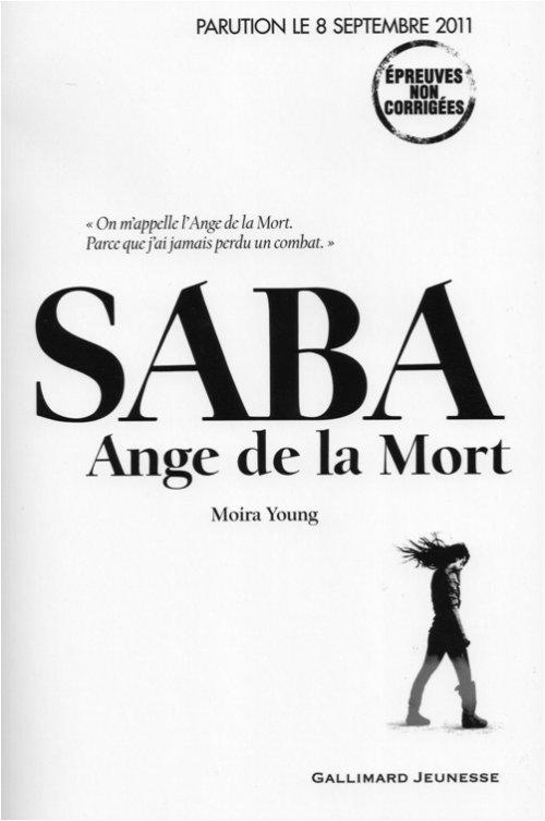 Moira Young : Saba, Ange de La Mort