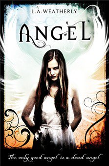L.A. Weatherly : ANGEL - Tome 1