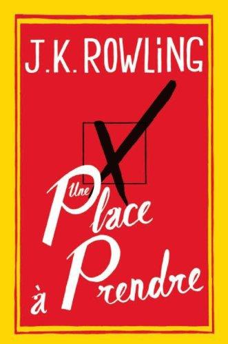 JK Rowling : Une Place à prendre