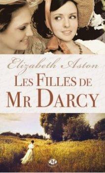 Elizabeth Aston : Les filles de Mr Darcy