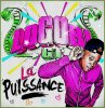 L0G0Bi GT - lLA PUiiSSANCE ! * (2011)