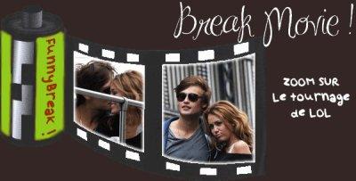 Article numéro un. Break movie, sur le tournage du film LOL.