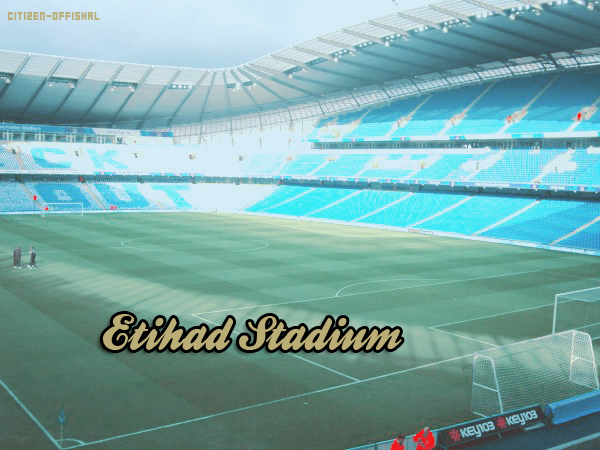 Manchester City - Etihad Stadium !