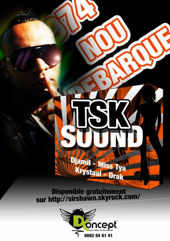 TSK Sound Avec la participation : Original Kréol Studio