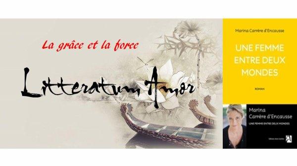 Une femme entre deux mondes de Marina Carrère D'Encausse aux éditions Anne Carrière