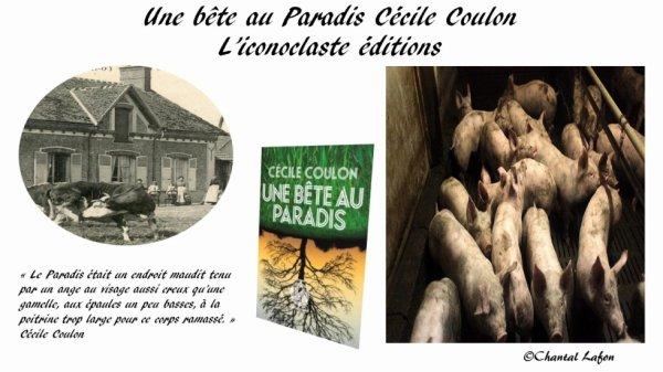 Une bête au Paradis de Cécile Coulon L'Iconoclaste éditions .