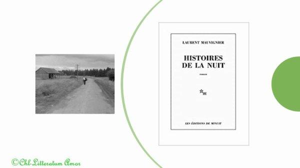 Histoires de la nuit Laurent Mauvignier aux Editions de Minuit