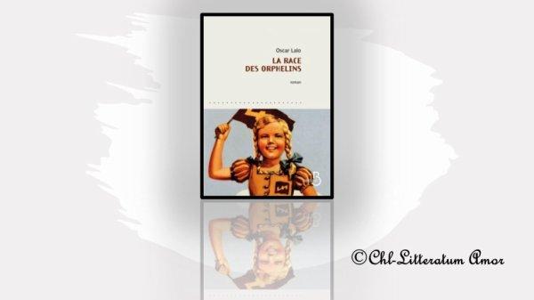 La race des orphelins Oscar Lalo aux éditions Belfond
