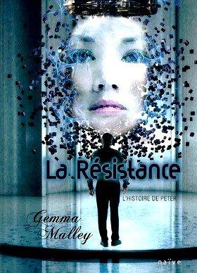 La résistance - Tome 2 : l'histoire de Peter  Gemma Malley