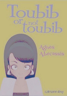 Toubib or not toubib  Agnès Abecassis