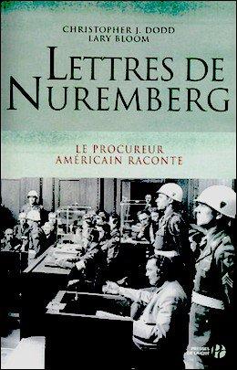Lettres de Nuremberg  Christopher J. Dodd