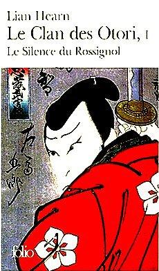 Le Clan de Otori, tome 1 Lian Hearn