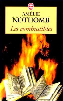 Les Combustibles Amélie Nothomb