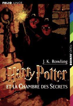 Harry Potter et la Chambre des Secrets J.K Rowling