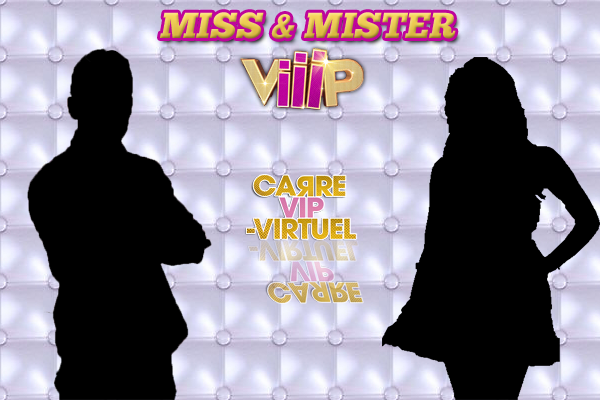 Activité - Semaine 2 : Miss & Mister ViiiP