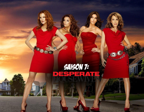 Saison 7 : Desperate Housewives !