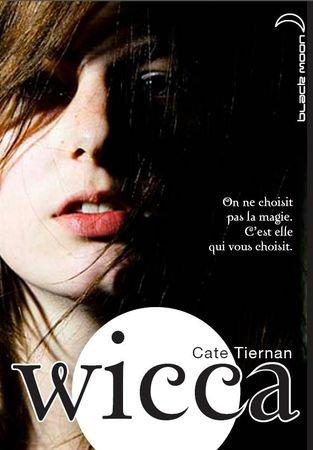 Wicca, tome 1 - de Cate Tiernan