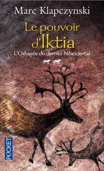 Le pouvoir d'Iktia, de Marc Klapczynski