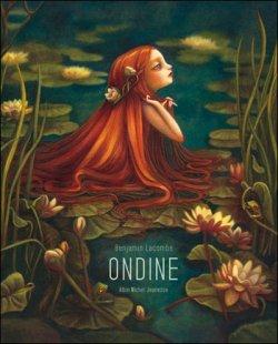 Ondine, de Benjamin Lacombe