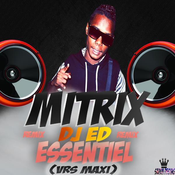 MITRIX MON ESSENTIEL VRS MAXI DJED (EXTRAIT) (2015)