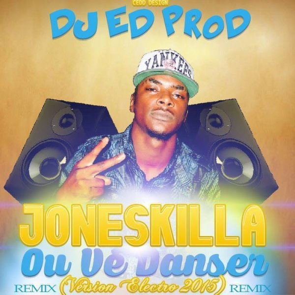 JONESKILLA OU VE DANCER MAXXI ELECTRO DUBSTEP BY DJ ED PROD (EXTRAIT) (2015)