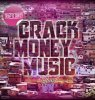 Crack Money Music 2013 / Sativa pt.1 (Instrumental Demo) [Prod. By Jon.Es PH2N] (2013)